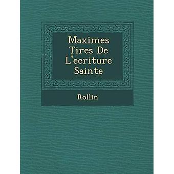 Sainte Maximes Tir Es de LEcriture di Rollin