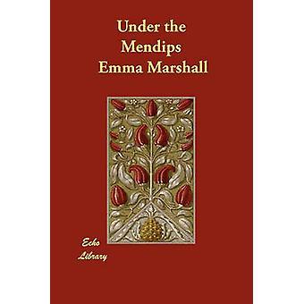 Unter den Mendips von Marshall & Emma