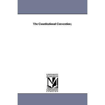 Det konstitutionella konventet av Jameson & John Alexander