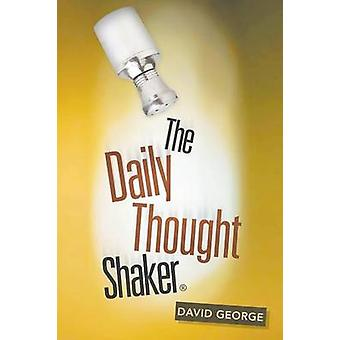 The Daily Thought Shaker by George & David