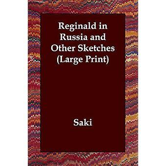 Reginald i Rusland og andre skitser af Saki