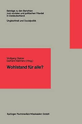 Wohlstand fr alle by Glatzer & Wolfgang Dr.