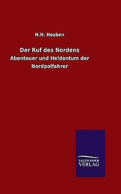 Der Ruf des Nordens by Houben & H.H.