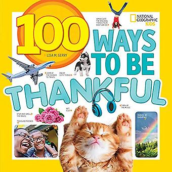 100 Wege, um dankbar zu sein
