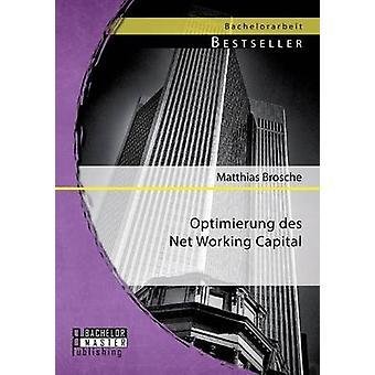 Optimierung Des Net Working Capital by Brosche & Matthias