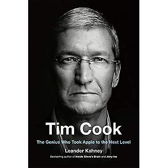 Tim Cook: The Genius Who Took Apple to the Next Level