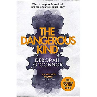 The Dangerous Kind: The most unsettling thriller of� the year