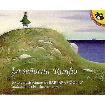 La Senorita Runfio by Barbara Cooney - 9780140562316 Book