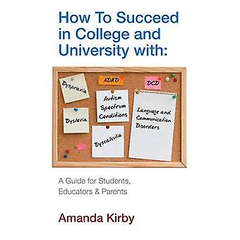 How to Succeed with Specific Learning Difficulties at College and Uni