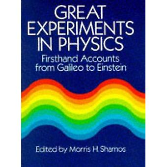 Great Experiments in Physics (New edition) by M.H. Shamos - 978048625