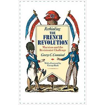 Rethinking the French Revolution by George C. Comninel - 978086091890