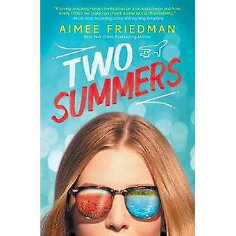 Two Summers by Aimee Friedman - 9781338134773 Book