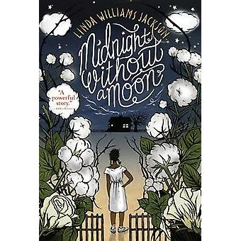 Midnight Without a Moon by Linda Williams Jackson - 9781328753632 Book