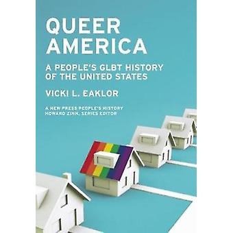 Queer America - A GLBT History of the 20th Century by Vicki Eaklor - 9