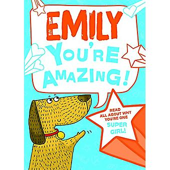 Emily You'Re Amazing - 9781785538216 Book