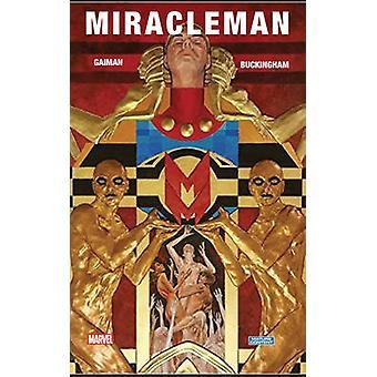 Miracleman Book One - The Golden Age by Neil Gaiman - Mark Buckingham