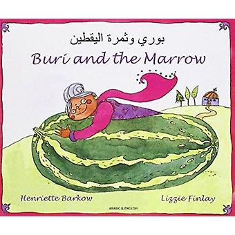 Buri and the Marrow in Arabic and English by Henriette Barkow - Lizzi