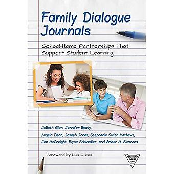 Family Dialogue Journals: School-Home Partnerships That Support Student Learning (Practitioner Inquiry Series)