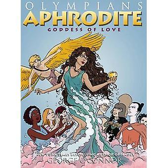 Afrodite - Kärleksgudinnan av George O'Connor - 9781596437395 bok