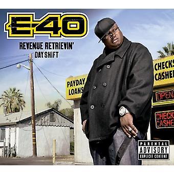 E-40-indtægter Retrievin':Day Skift [CD] USA import