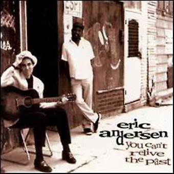 Eric Andersen - du Can't genopleve fortiden [CD] USA importerer