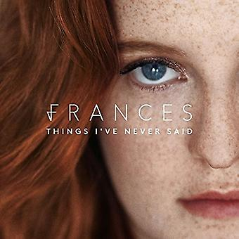 Frances - Things I'Ve Never Said [CD] USA import