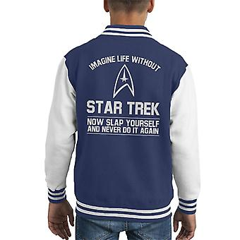 Imagine Life Without Star Trek Now Slap Yourself Kid's Varsity Jacket