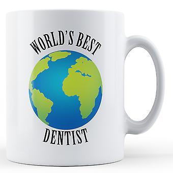 Мире лучший стоматолог - печатные кружки