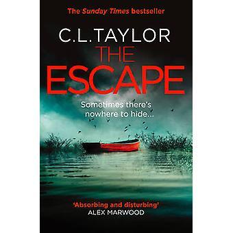 The Escape by C. L. Taylor - 9780008118075 Book