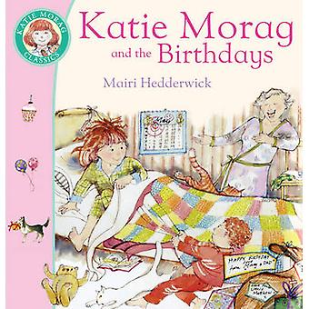 Katie Morag and the Birthdays by Mairi Hedderwick - 9780099464266 Book