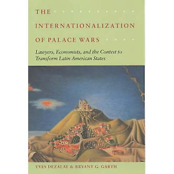 The Internationalization of Palace Wars - Lawyers - Economists and the