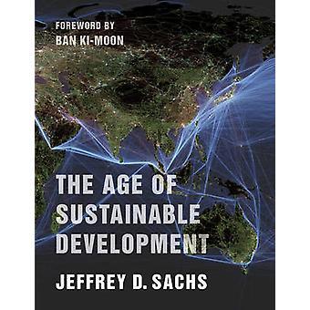 Alder af bæredygtig udvikling af Jeffrey D. Sachs - Ban Ki-Moon