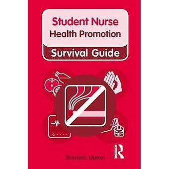 Promoção da saúde por Dominic Upton - livro 9780273728689