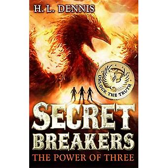 The Power of Three by H. L. Dennis - 9780340999615 Book