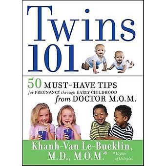 Los gemelos 101-50 imprescindibles consejos para el embarazo a través de la primera infancia fr
