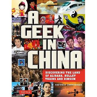 Geek in China - Discovering the Land of Bullet Trains - Alibaba and Bl