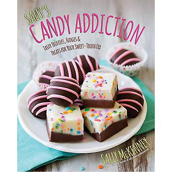 Sally's Candy Addiction - Tasty Truffles - Fudges & Treats for Your Sw