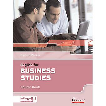 English for Business Studies in Higher Education Studies by Carolyn W
