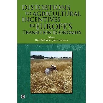 Distortions to Agricultural Incentives in Europe's Transition Economi