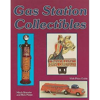 Gas Station Collectibles by Sonya Stenzler - Rick Pease - 97808874049
