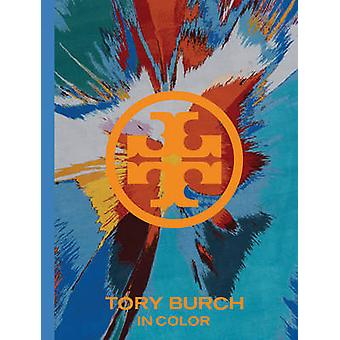 Tory Burch - In Color by Tory Burch - Anna Wintour - 9781419707476 Book