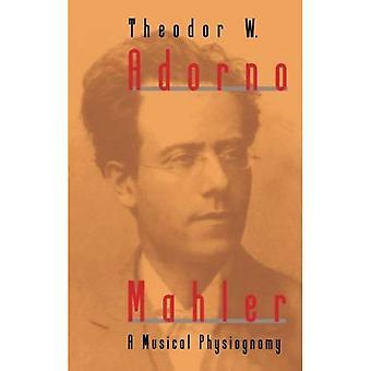 Mahler: Eine musikalische Physiognomie