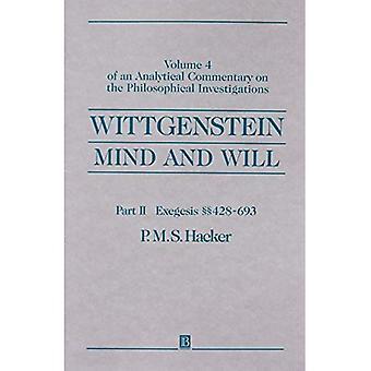 Wittgenstein - mente e vontade: Volume 4 de um comentários analíticos sobre as investigações filosóficas: exegese...