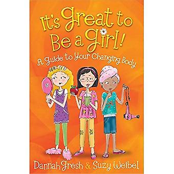 It's Great to Be a Girl! (Secret Keeper Girl)