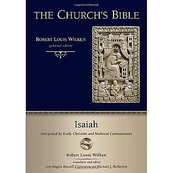 Jesaja: Interpretiert von frühen christlichen und mittelalterliche Kommentatoren (Kirche der Bibel)
