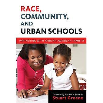 Race, communautaires et les écoles urbaines: en partenariat avec les familles afro-américaines (langue & Literacy Series)