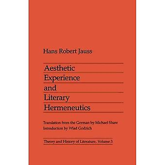 Aesthetic Experience Pb: 3 (Theory & History of Literature)