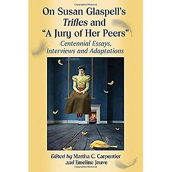 On Susan Glaspell's Trifles and
