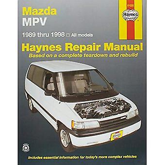 Manuel de réparation automobile Mazda MPV Haynes: Tous les Mazda MPV modèles 1989 à 1998 (manuels de réparation automobile Haynes)