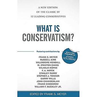 Vad är konservatism?